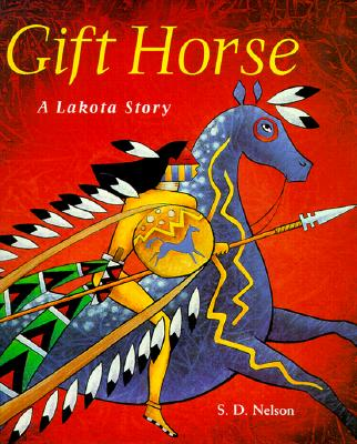 Gift Horse By Nelson, S. D.